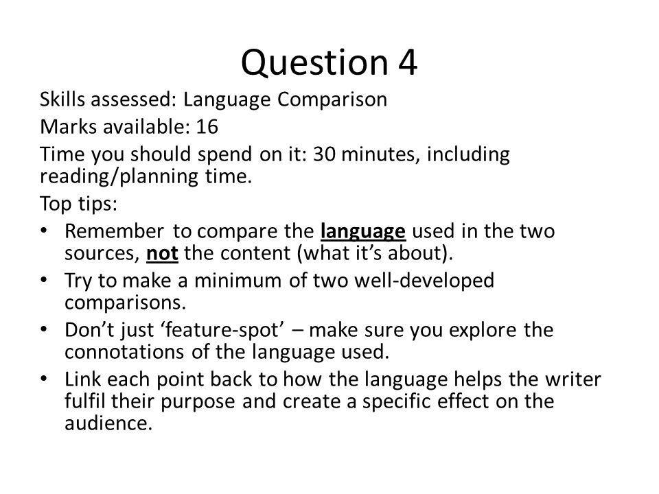 Question 4 Skills assessed: Language Comparison Marks available: 16