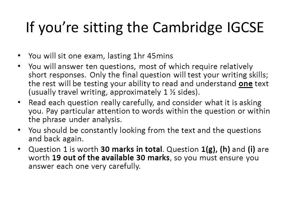 If you're sitting the Cambridge IGCSE