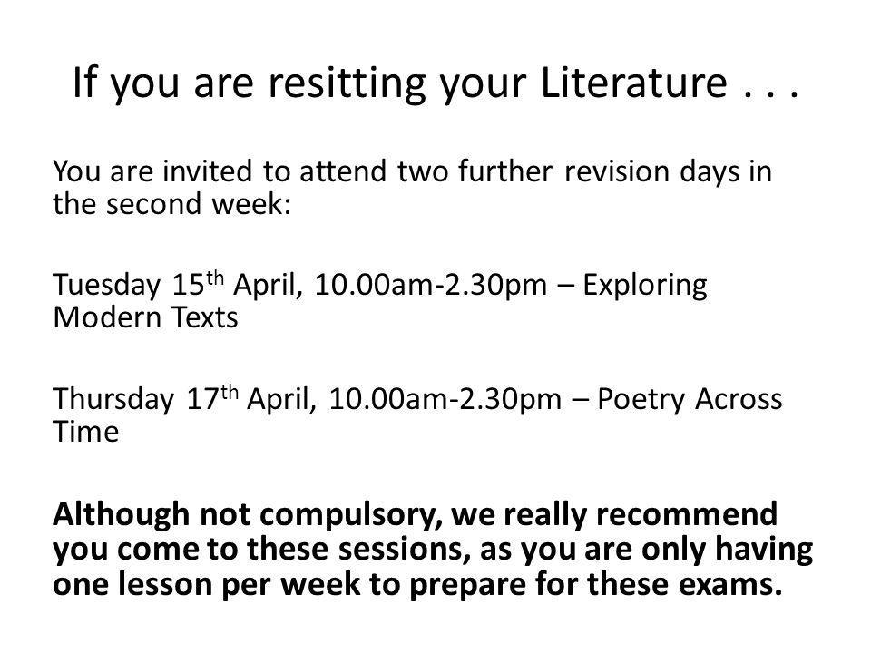 If you are resitting your Literature . . .