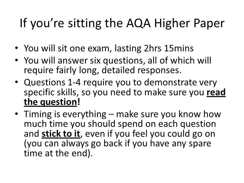 If you're sitting the AQA Higher Paper