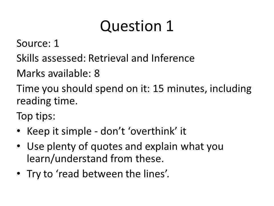 Question 1 Source: 1 Skills assessed: Retrieval and Inference