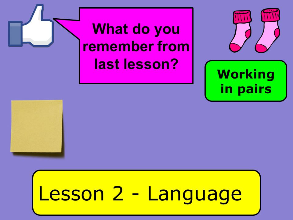 What do you remember from last lesson