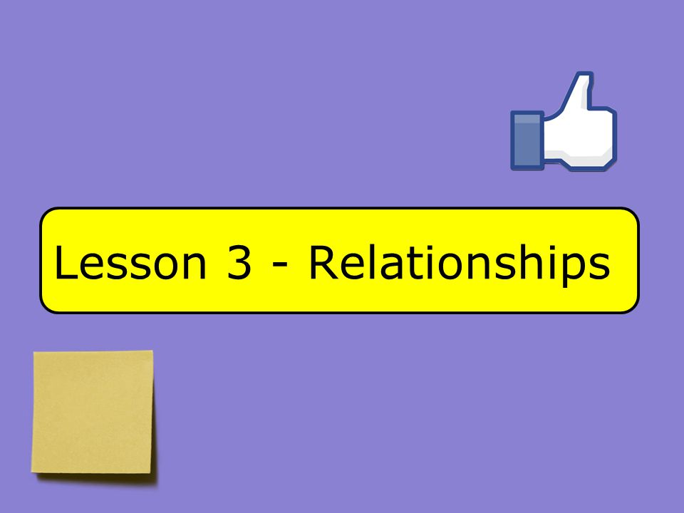 Lesson 3 - Relationships