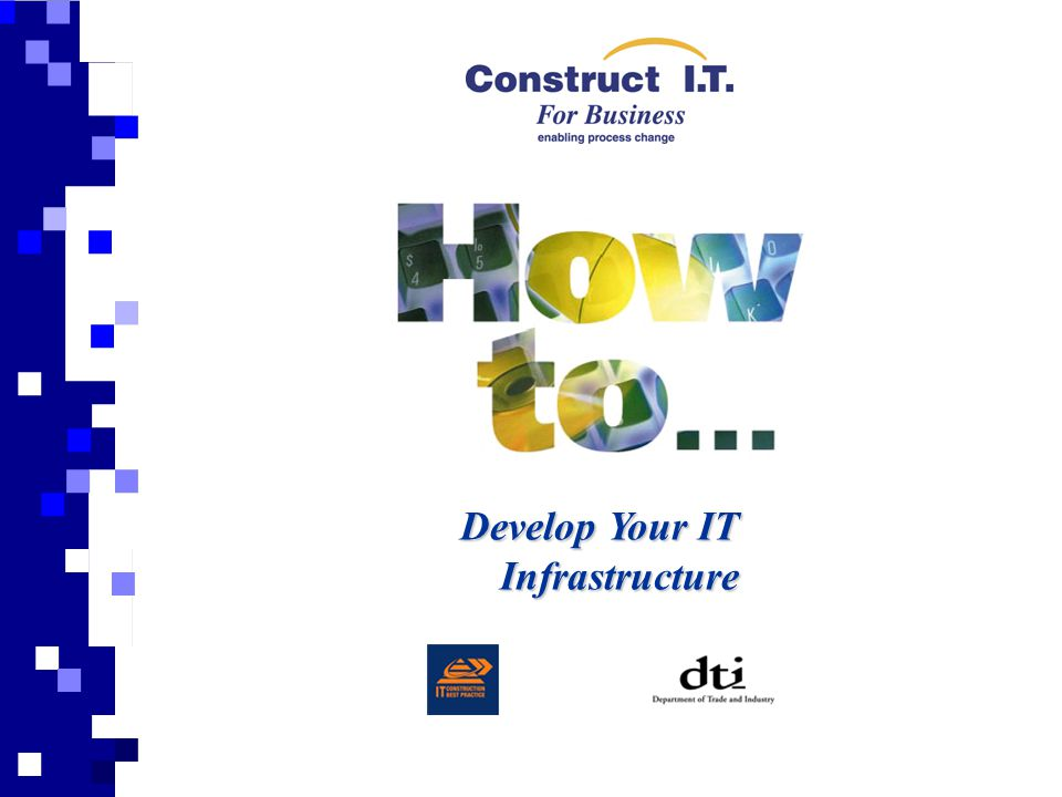 Develop Your IT Infrastructure