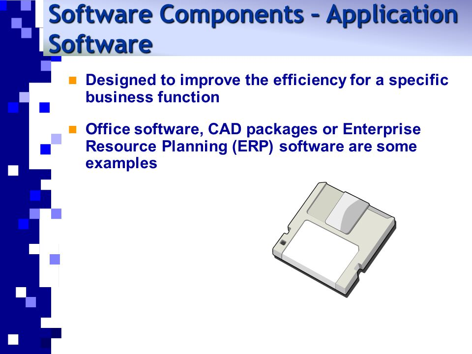 Software Components – Application Software