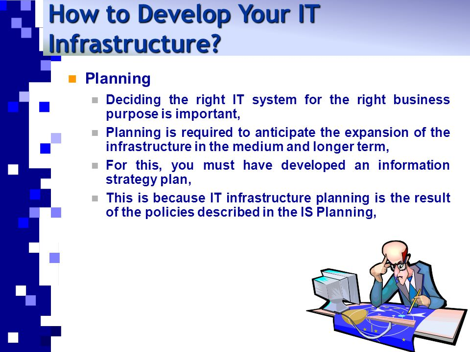 How to Develop Your IT Infrastructure