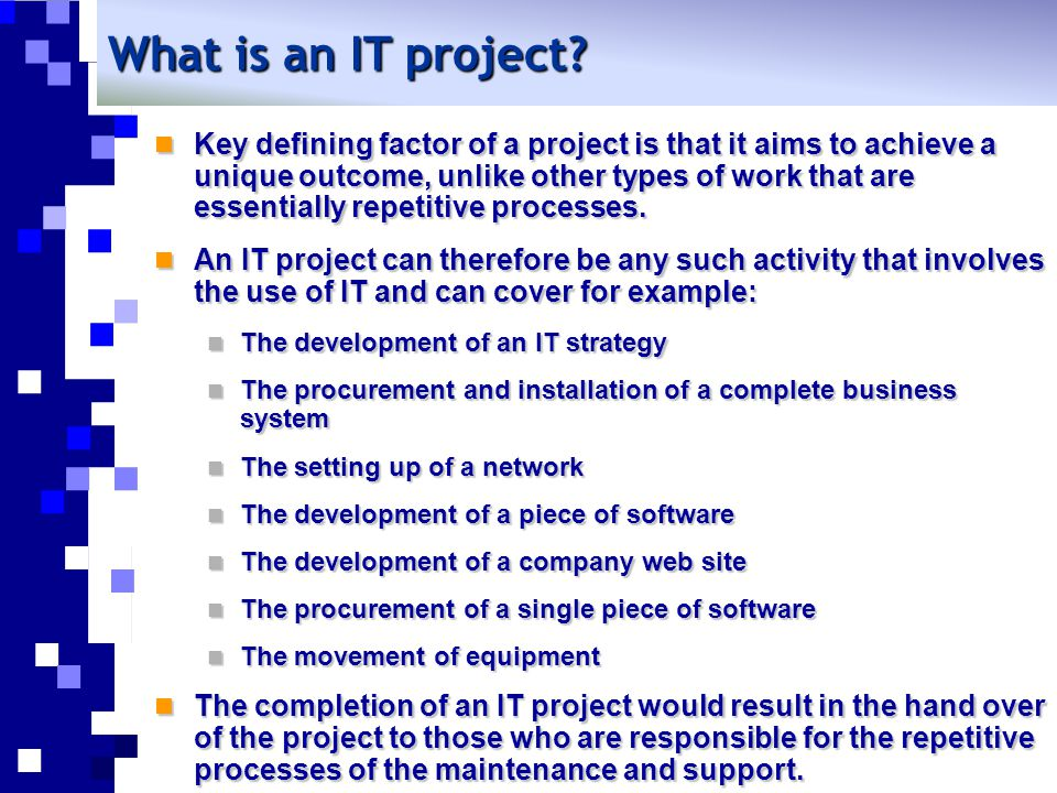What is an IT project