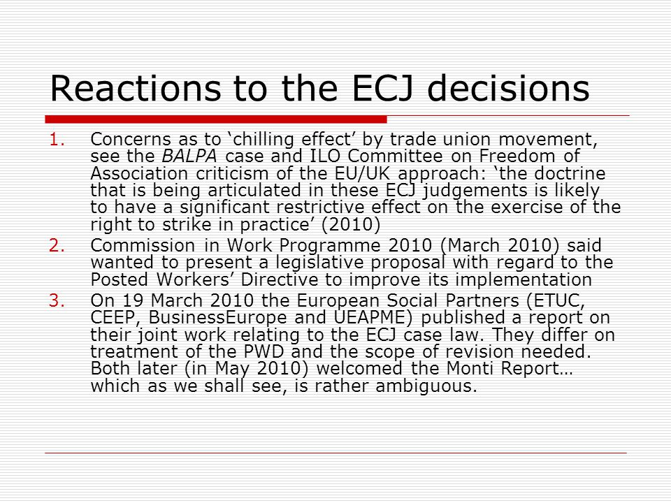 Reactions to the ECJ decisions