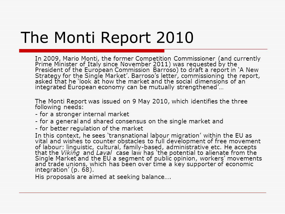 The Monti Report 2010
