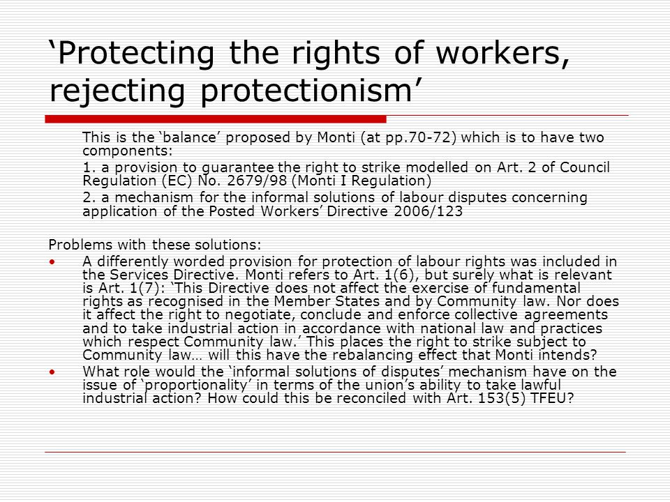 'Protecting the rights of workers, rejecting protectionism'