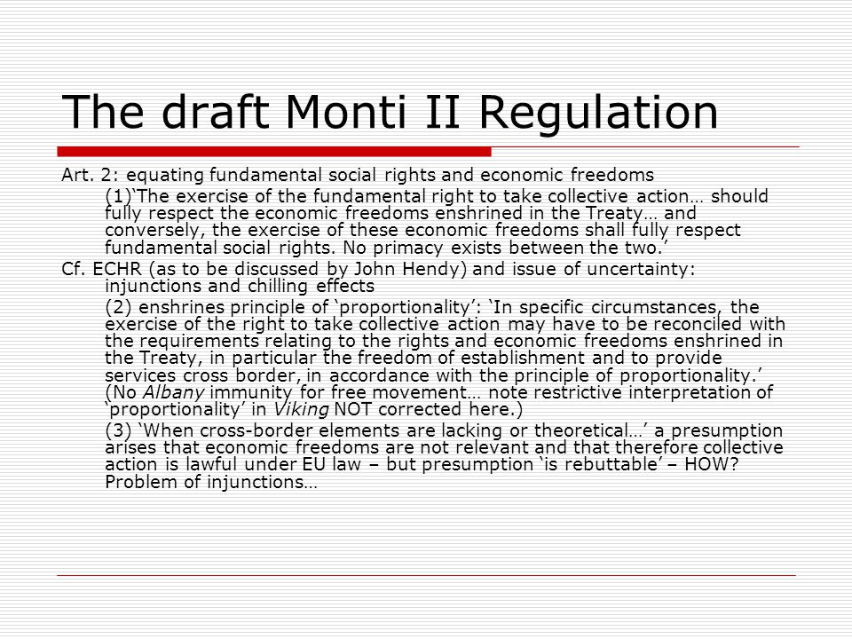 The draft Monti II Regulation
