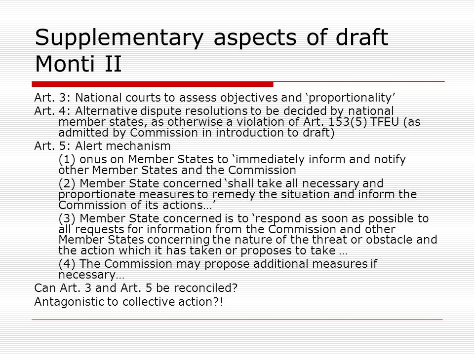 Supplementary aspects of draft Monti II