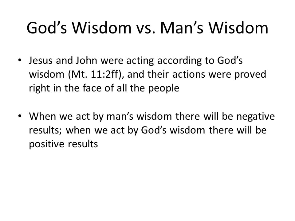 God's Wisdom vs. Man's Wisdom