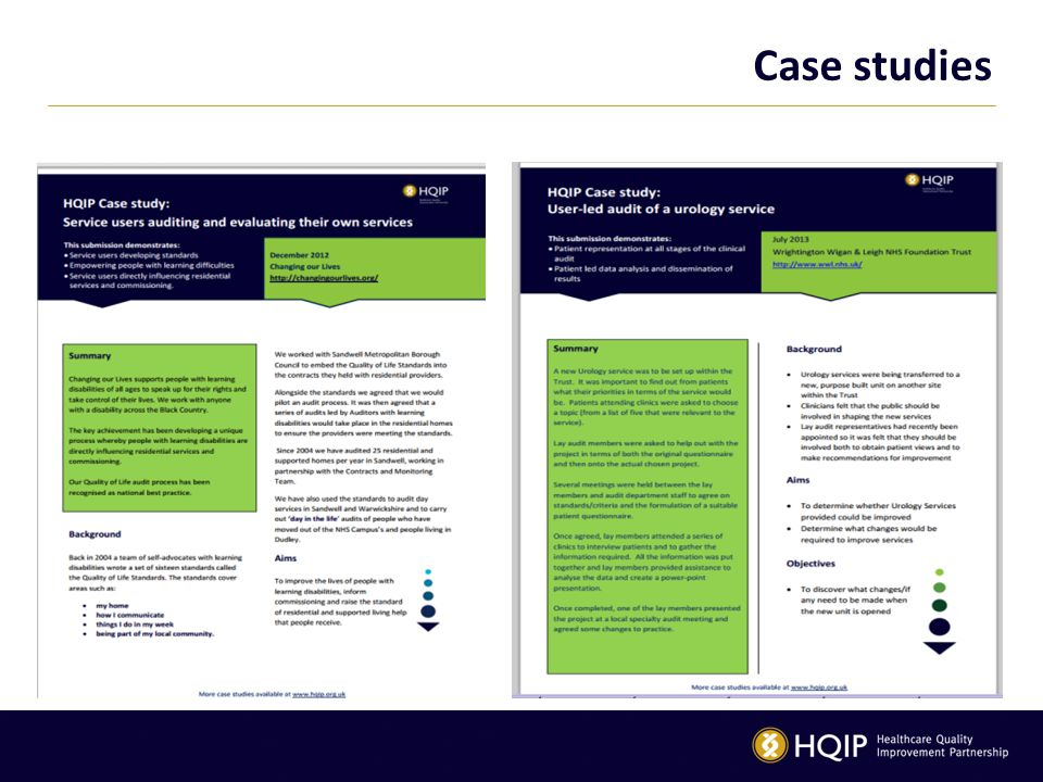 Case studies We have also provided you with two case studies from COL and WWL as great examples of user-led audit.