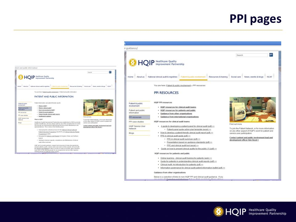 PPI pages Our pages, that are both for patients and public and for professionals working with patients.