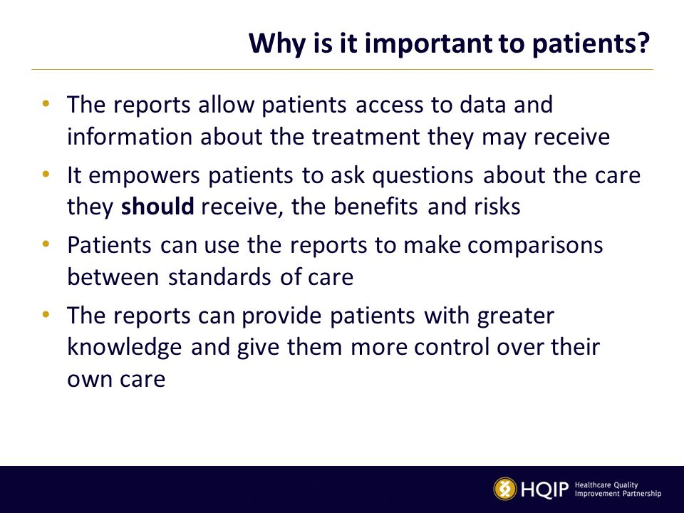 Why is it important to patients