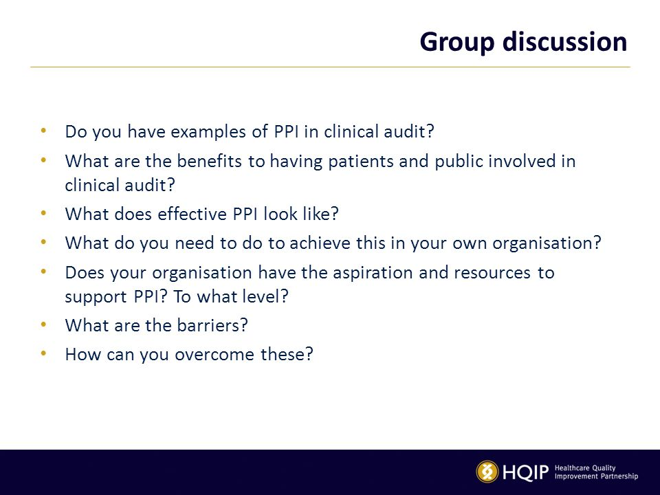 Group discussion Do you have examples of PPI in clinical audit