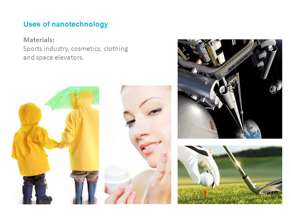 Uses of nanotechnology