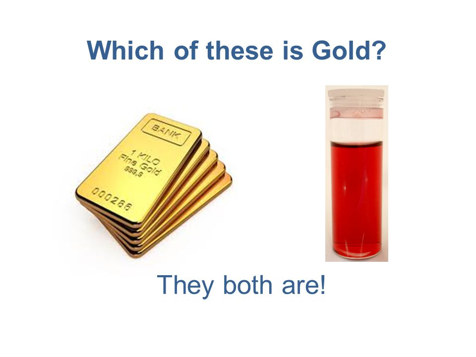 Which of these is Gold They both are!