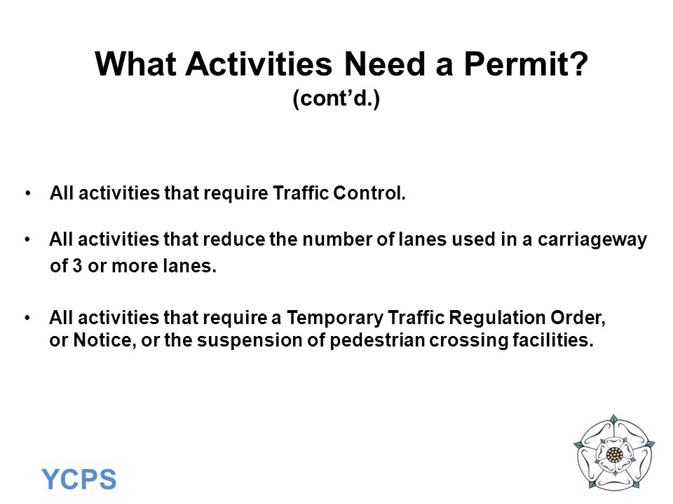 What Activities Need a Permit (cont'd.)