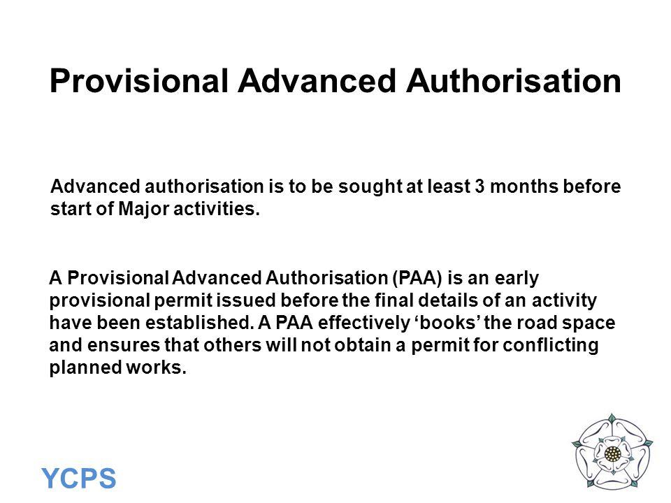 Provisional Advanced Authorisation