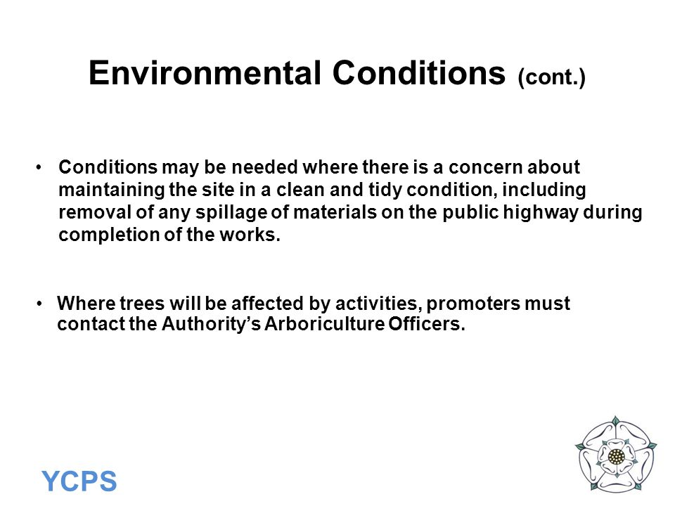 Environmental Conditions (cont.)