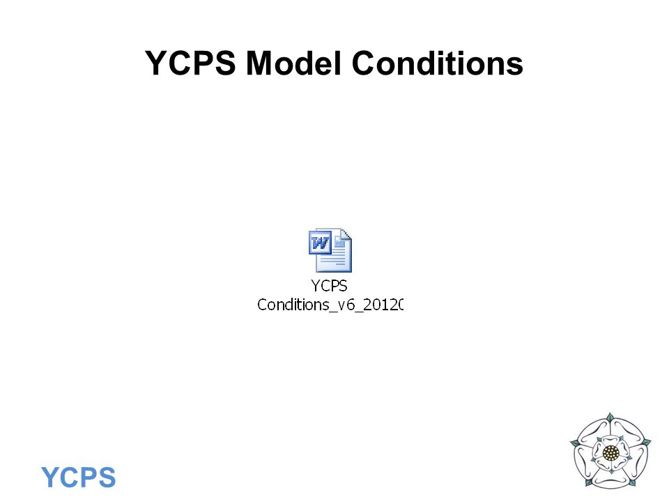 YCPS Model Conditions