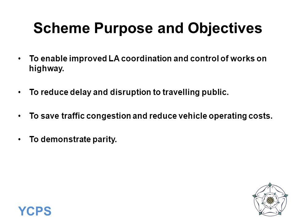 Scheme Purpose and Objectives