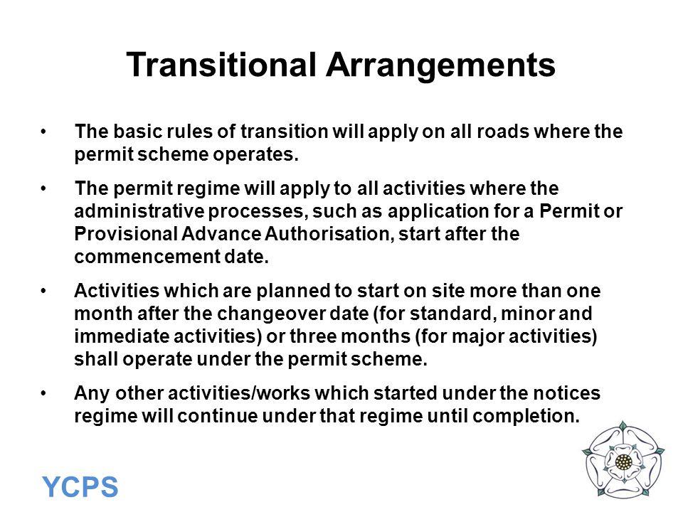 Transitional Arrangements