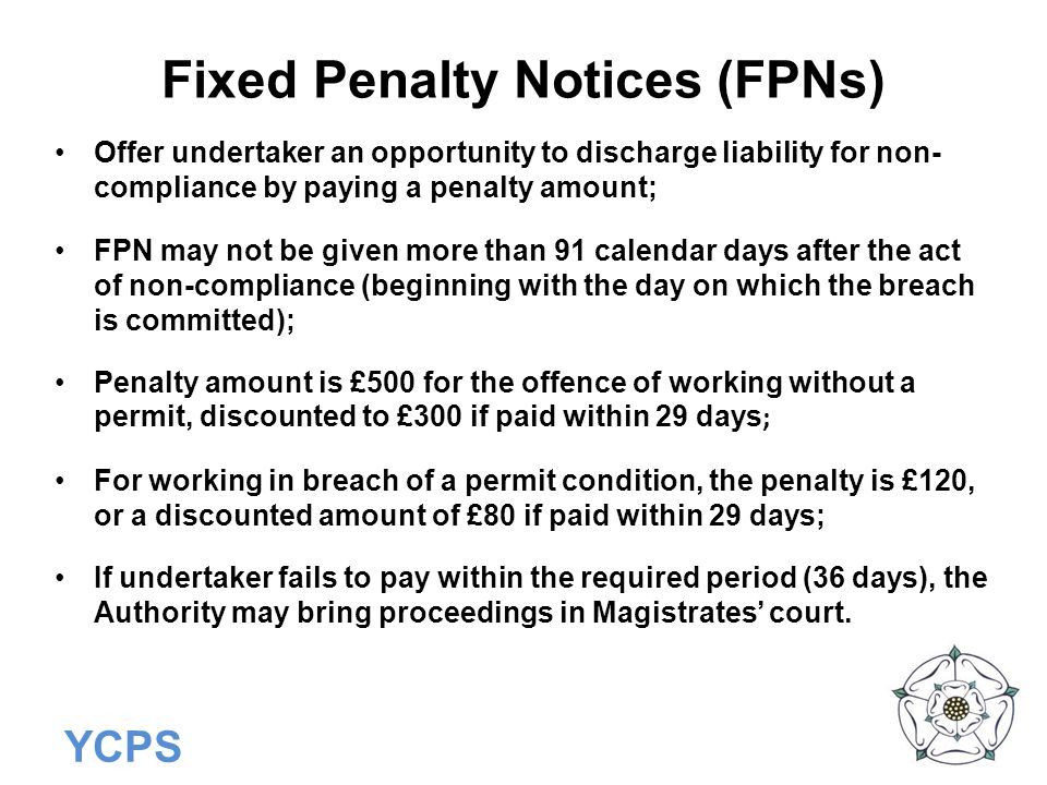 Fixed Penalty Notices (FPNs)