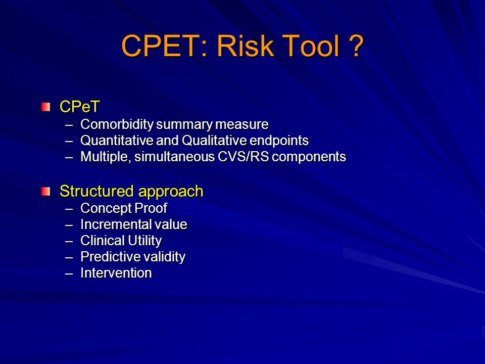 CPET: Risk Tool CPeT Structured approach Comorbidity summary measure