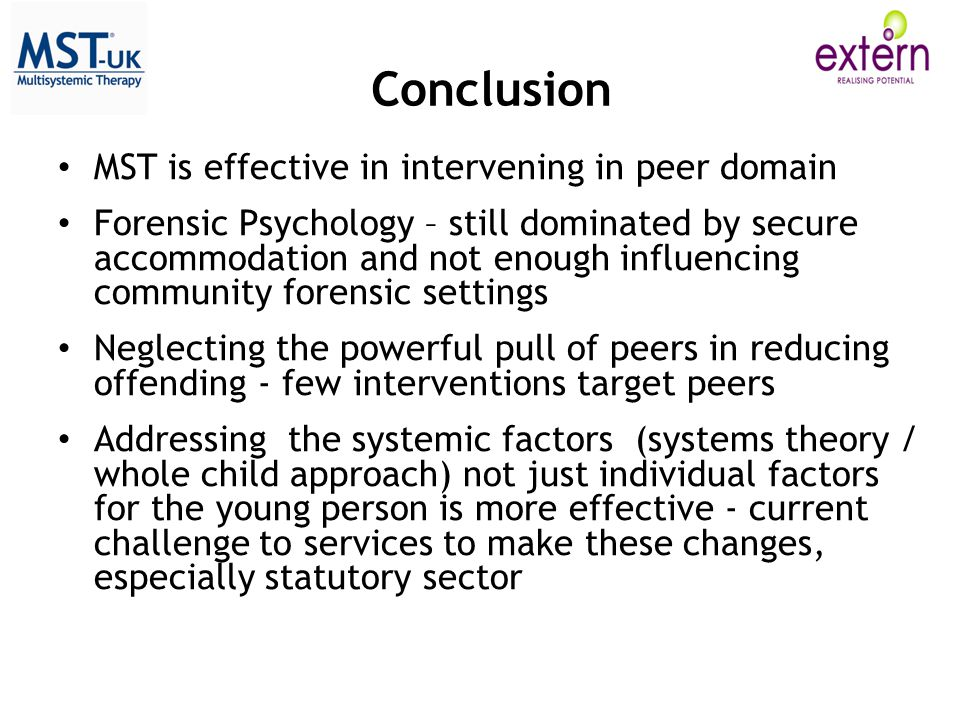 Conclusion MST is effective in intervening in peer domain