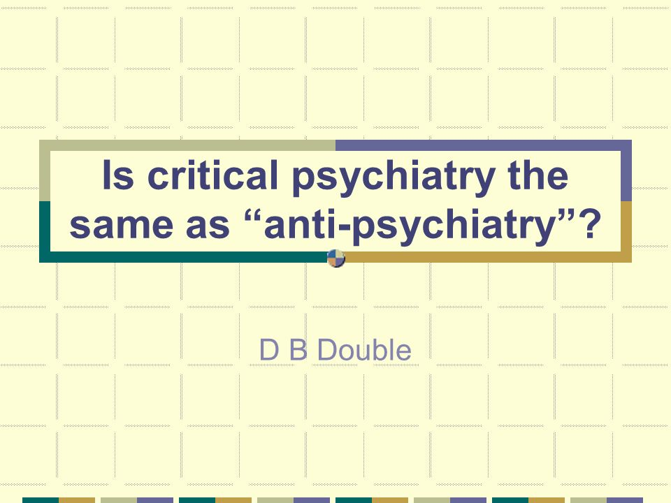 Is critical psychiatry the same as anti-psychiatry