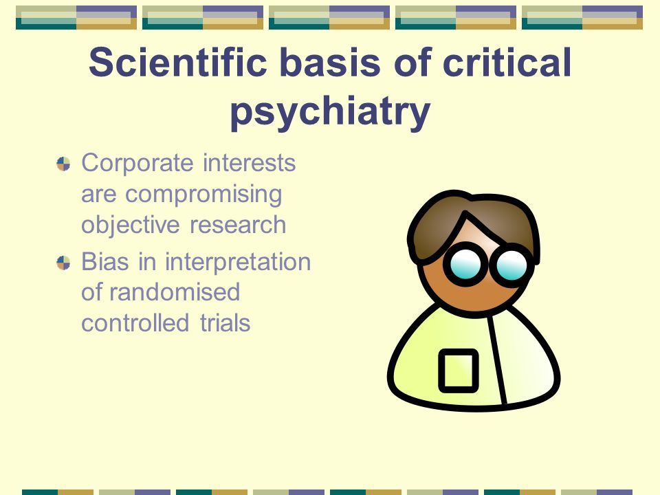 Scientific basis of critical psychiatry
