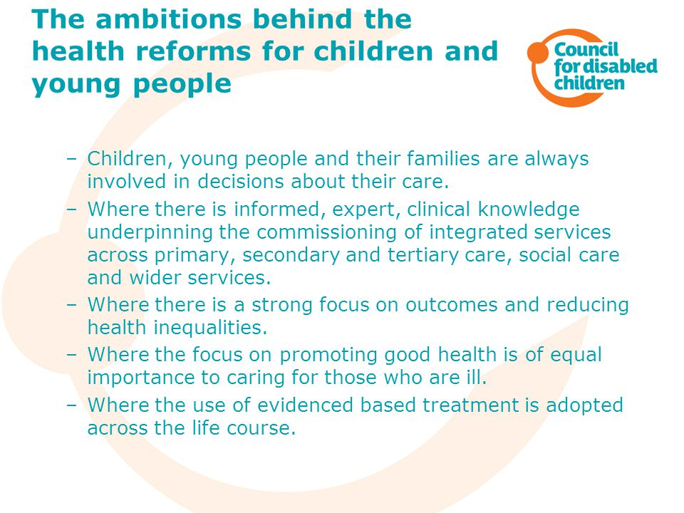 The ambitions behind the health reforms for children and young people