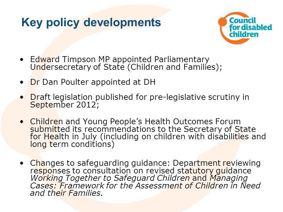 Key policy developments