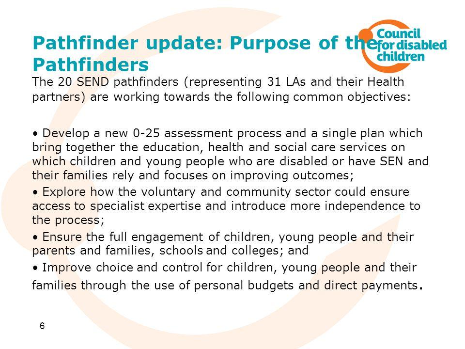 Pathfinder update: Purpose of the Pathfinders