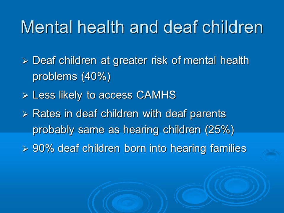 Mental health and deaf children