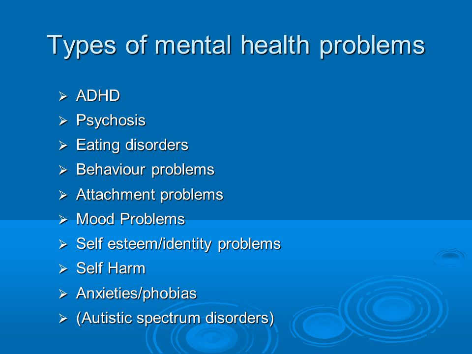 Types of mental health problems