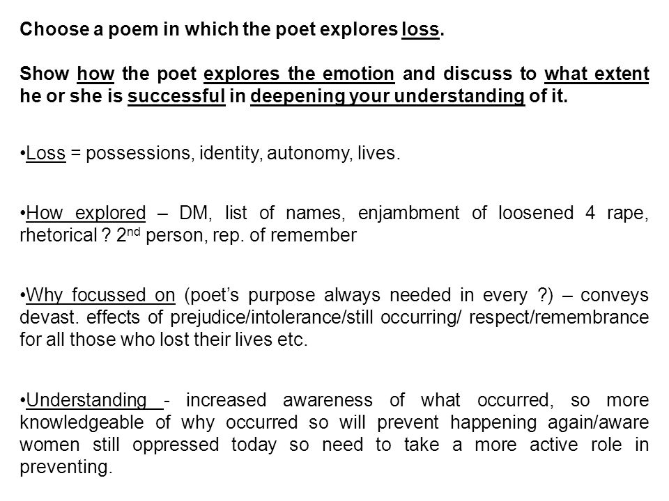 Choose a poem in which the poet explores loss.