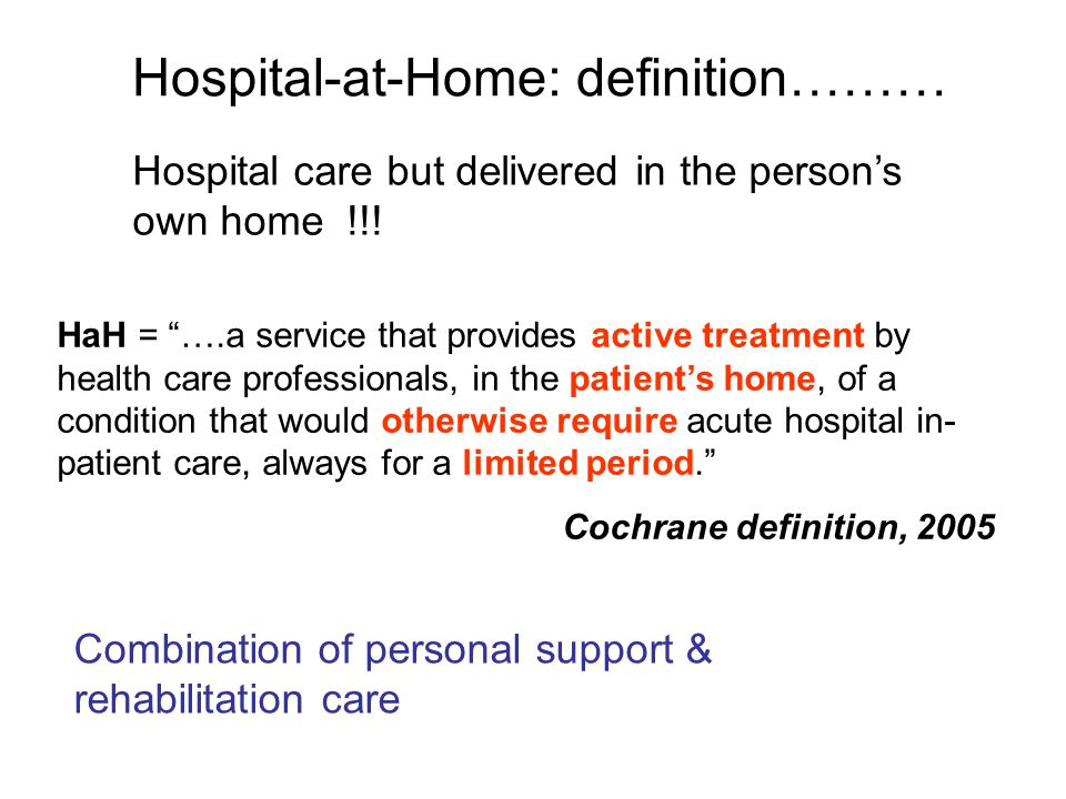 Hospital-at-Home: definition………