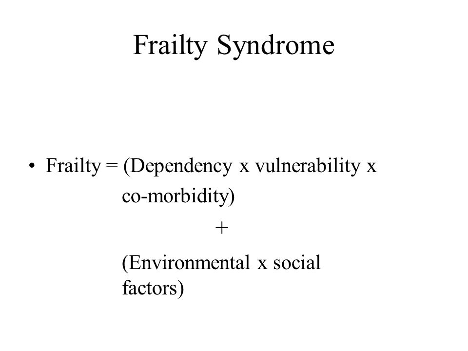 Frailty Syndrome (Environmental x social factors)