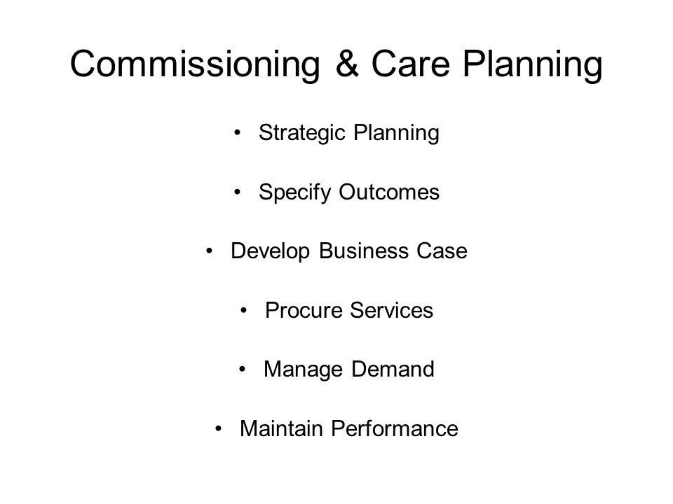 Commissioning & Care Planning