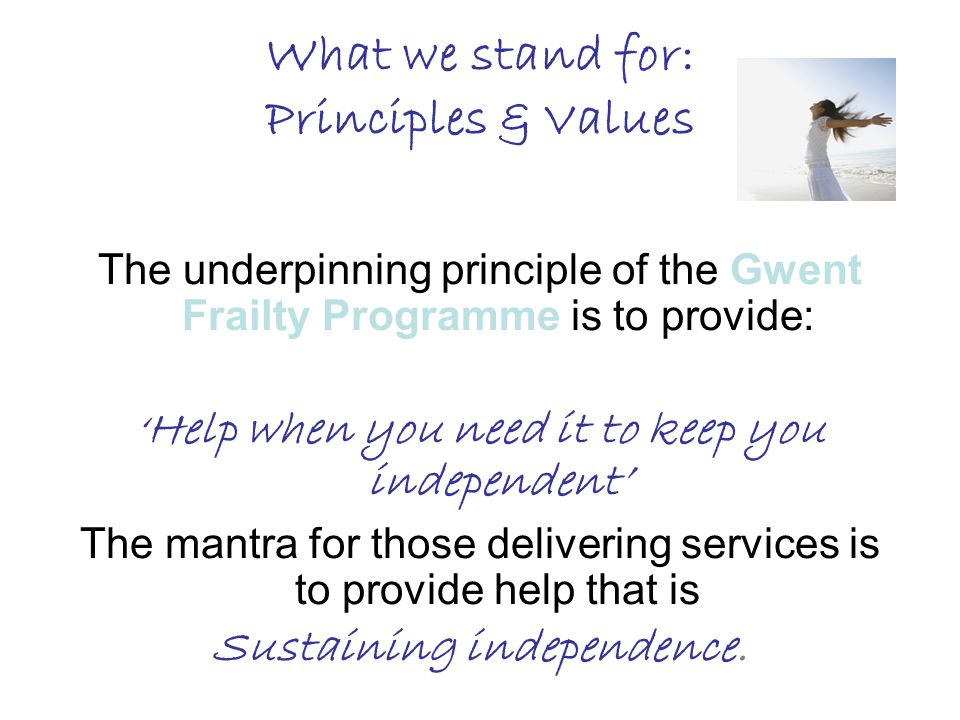 What we stand for: Principles & Values