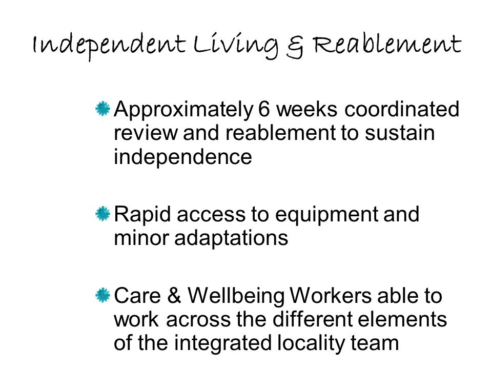 Independent Living & Reablement
