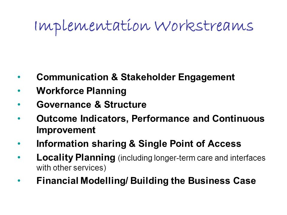 Implementation Workstreams