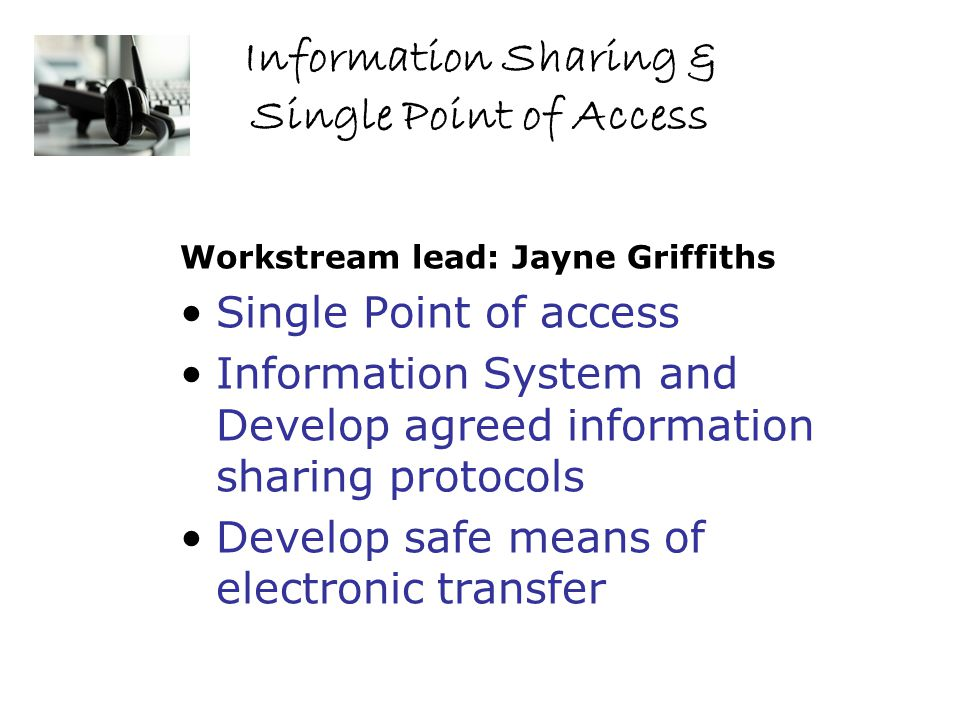 Information Sharing & Single Point of Access