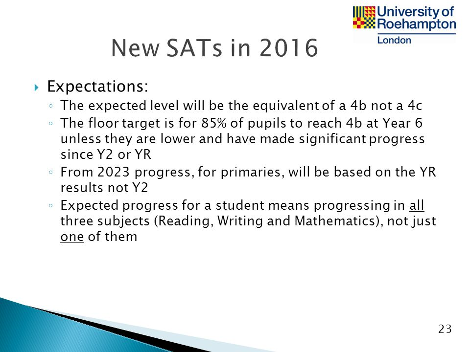 New SATs in 2016 Expectations:
