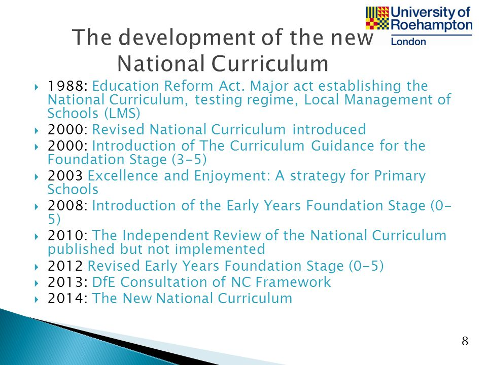 The development of the new National Curriculum