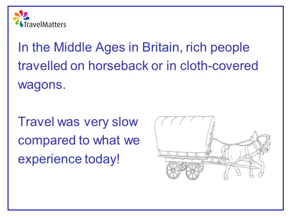 In the Middle Ages in Britain, rich people